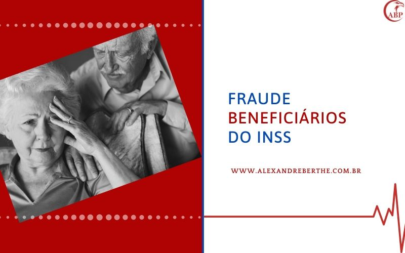 fraude aposentado inss